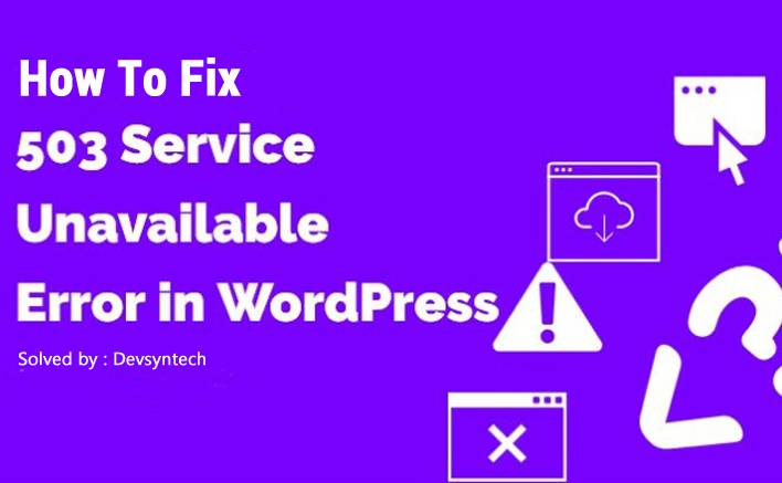 Fix the HTTP Error 503 for WordPress Sites